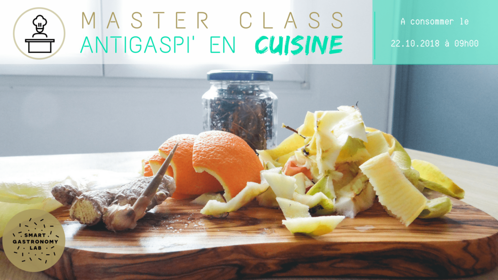 Master Class Antigaspillage - Smart Gastronomy Lab