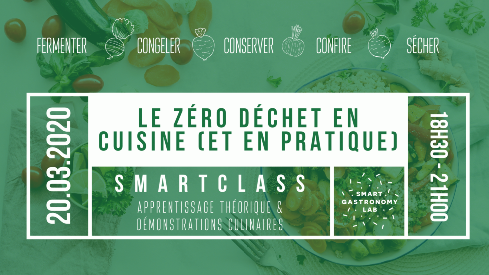 SMART CLASS - ZERO DECHET - SMART GASTRONOMY LAB