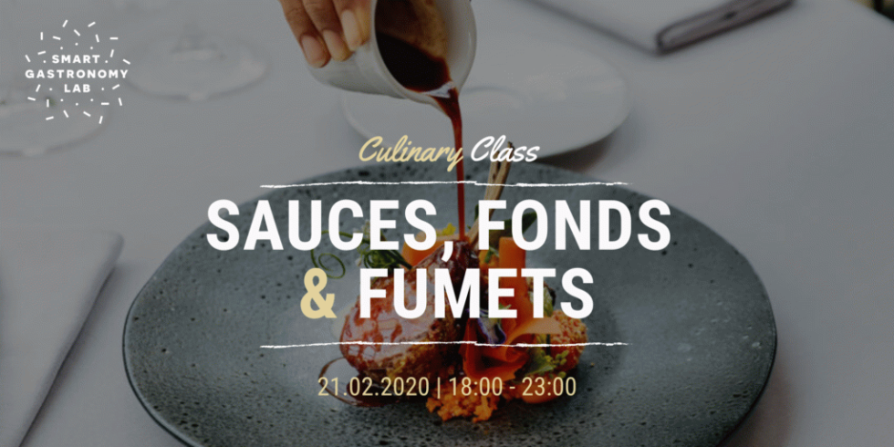 Culinary Class-Sauces, fonds et fumets-Smart Gastronomy Lab