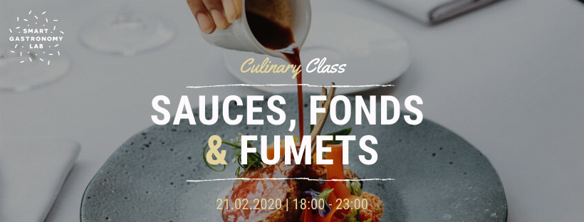Culinary Class - Sauces, fonds et fumets - Smart Gastronomy Lab